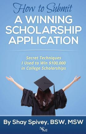 How to Submit a Winning Scholarship Application