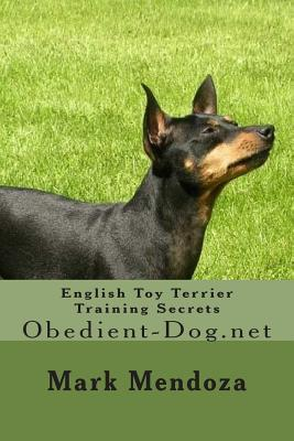 English Toy Terrier Training Secrets