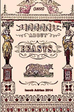 Book about Beasts (1855)