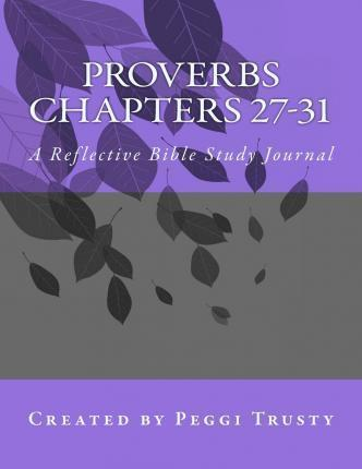 Proverbs, Chapters 27-31