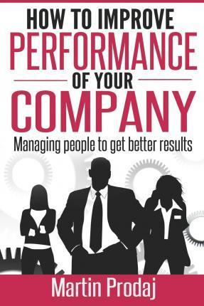 How to Improve the Performance of Your Company