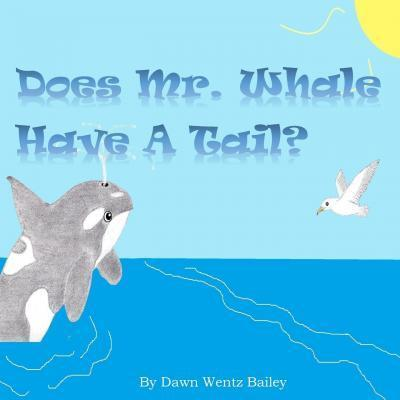 Does Mr. Whale Have a Tail?