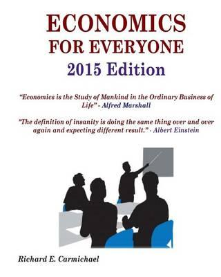 Economics for Everyone 2015 Edition