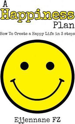 A Happiness Plan