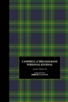 Campbell of Breadalbane Personal Journal