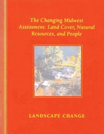 The Changing Midwest Assessment