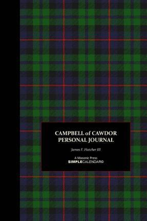 Campbell of Cawdor Personal Journal