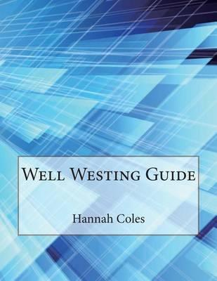 Well Westing Guide