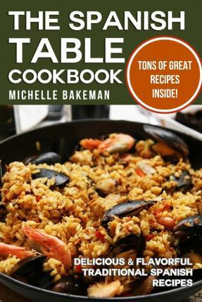 The Spanish Table Cookbook