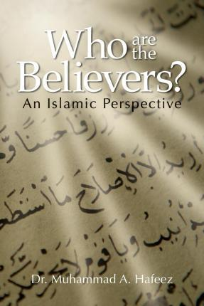 Who Are the Believers?