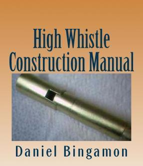 High Whistle Construction Manual