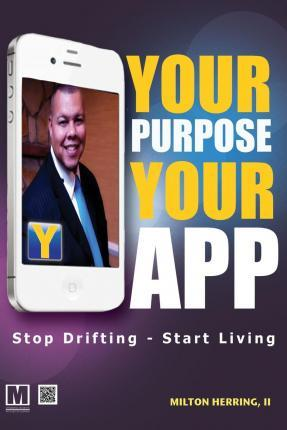 Your Purpose Your App