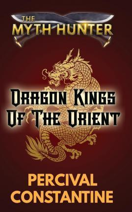 Dragon Kings of the Orient