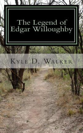 The Legend of Edgar Willoughby