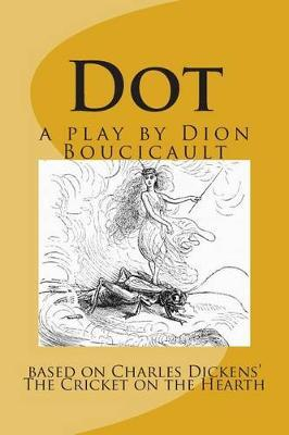 Dot a Play by Dion Boucicault