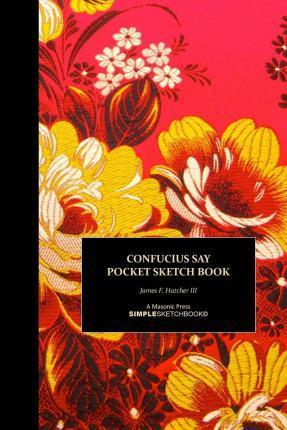 Confucius Say Pocket Sketch Book