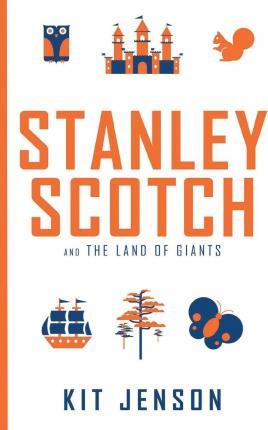 Stanley Scotch and the Land of Giants