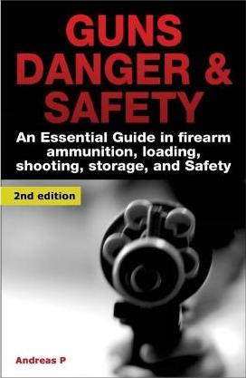 Guns Danger & Safety