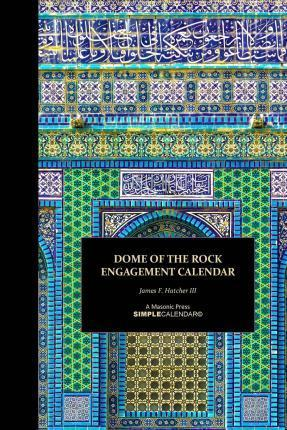 Dome of the Rock Engagement Calendar