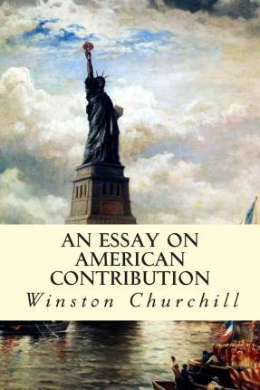 An Essay on American Contribution