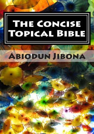 The Concise Topical Bible