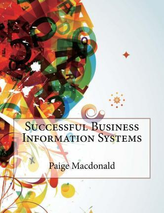 Successful Business Information Systems