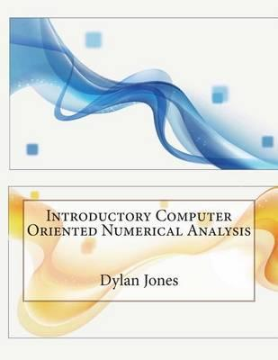 Introductory Computer Oriented Numerical Analysis