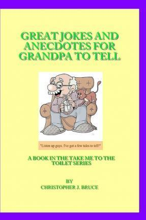 Great Jokes and Anecdotes for Grandpa to Tell