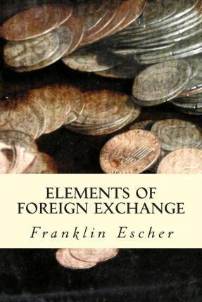 Elements of Foreign Exchange