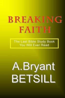 Breaking Faith