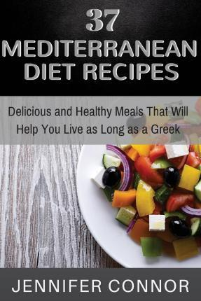 37 Mediterranean Diet Recipes