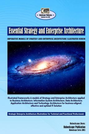 Essential Strategy and Enterprise Architecture