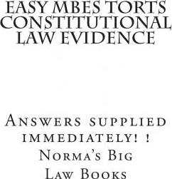 Easy Mbes Torts Constitutional Law Evidence