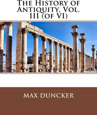 The History of Antiquity, Vol. III (of VI)