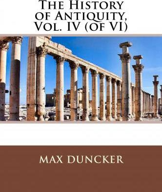 The History of Antiquity, Vol. IV (of VI)