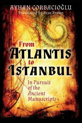 From Atlantis to Istanbul