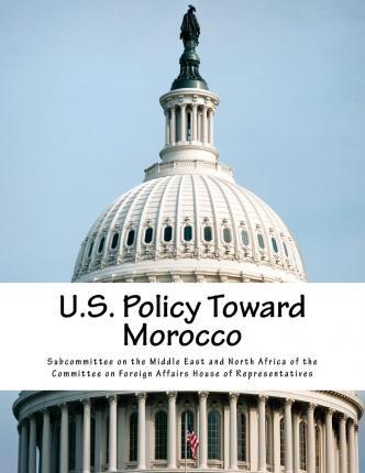 U.S. Policy Toward Morocco