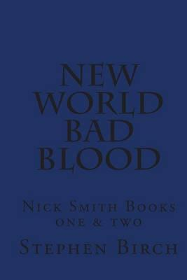 New World & Bad Blood