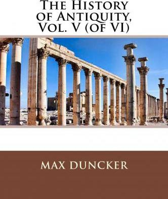 The History of Antiquity, Vol. V (of VI)