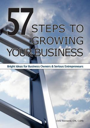 57 Steps to Growing Your Business