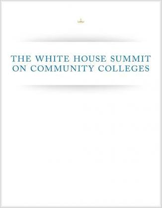 The White House Summit on Community Colleges