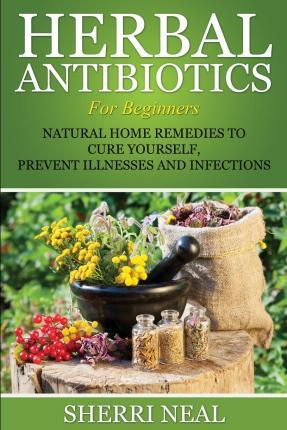 Herbal Antibiotics for Beginners