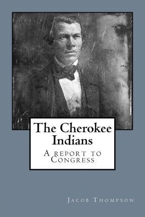 The Cherokee Indians