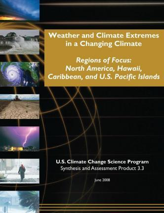Weather and Climate Extremes in a Changing Climate