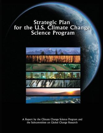 Strategic Plan for the U.S. Climate Change Science Program