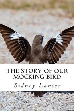 The Story of Our Mocking Bird