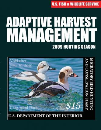 Adaptive Harvest Management 2009 Hunting Season