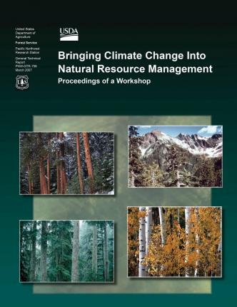 Bringing Climate Change Into Natural Resource Management