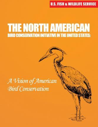 The North American Bird Conservation Initiative in the United States