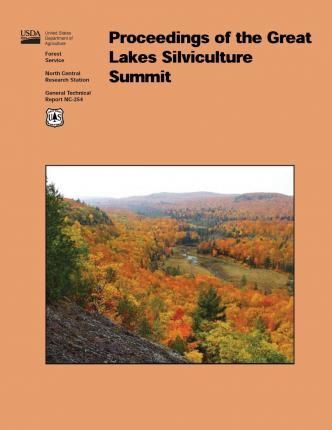 Proceedings of the Great Lakes Silviculture Summit